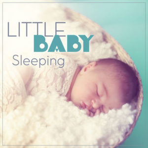 Little Baby Sleeping Music
